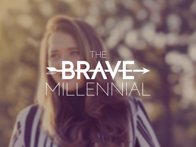The Brave Millennial