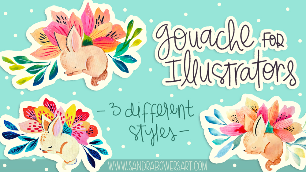New class! Goauche for Illustrators! — Sandra Bowers