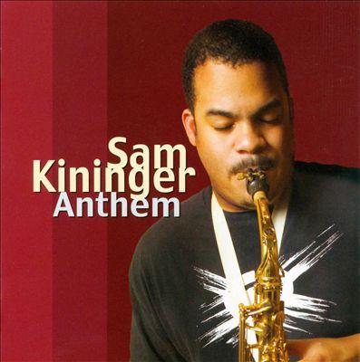 Sam Kininger Anthem.jpg