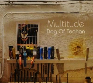 MULTITUDE Dog of Tehan, 2011