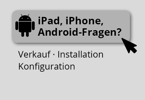 iPad, iPhone, Android-Fragen?