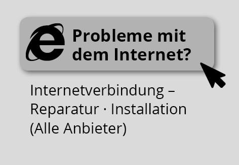 Probleme mit dem Internet?