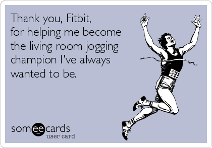 How fitbit make you a champion of running around the house