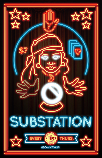 VISIT OUR FACEBOOK PAGE FOR CURRENT EVENTS AT SUBSTATION WEEKLY!