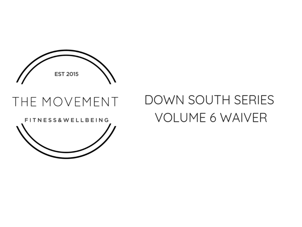 DOWN SOUTH SERIES VOLUME 6 WAIVER.png
