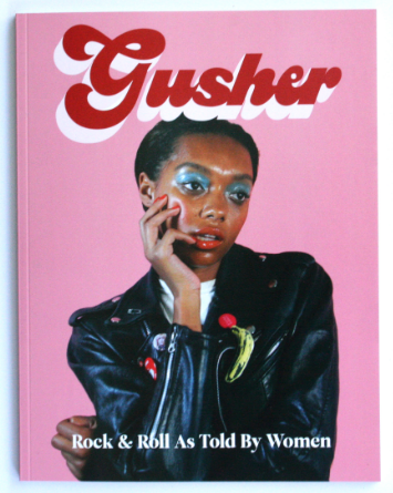 Gusher Magazine- A rock magazine for girls