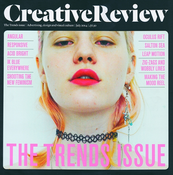 THE CREATIVE REVIEW - The trend issue - July 2014