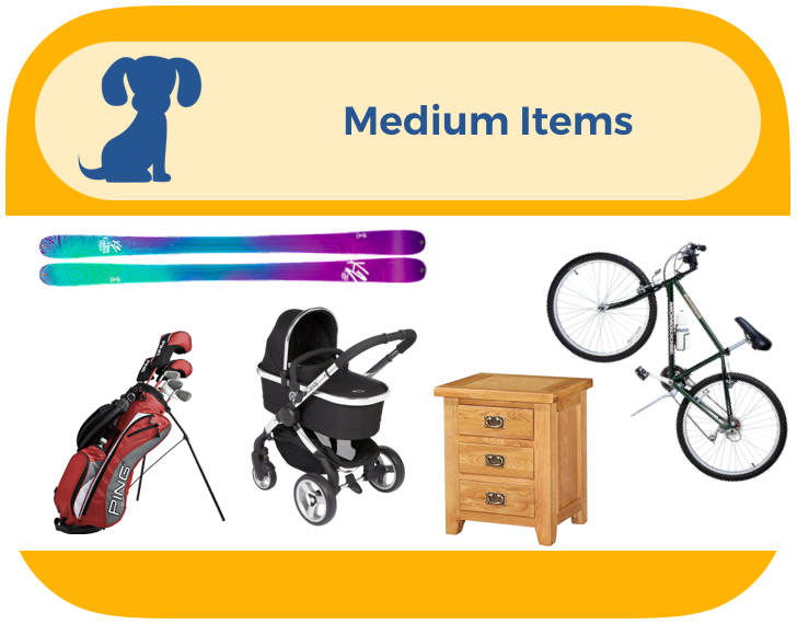Medium items are things like bicycles, pushchairs, gold clubs and small furniture. Think... bigger than a box, but smaller than a bed.