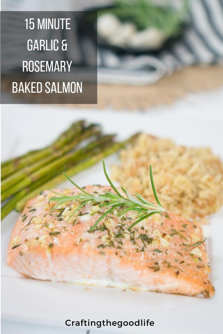 15 Minute Garlic and Rosemary Baked Salmon