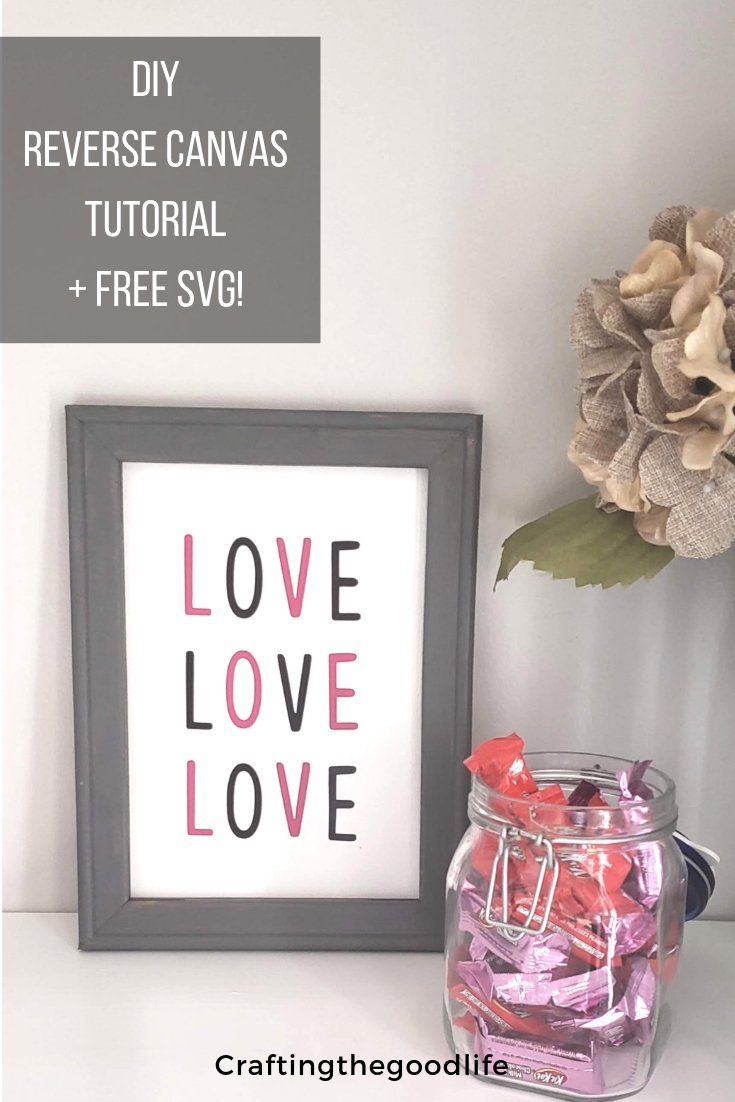 How to Make a Valentine's Day Reverse Canvas tutorial