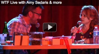 WTF Live with Amy Sedaris & More