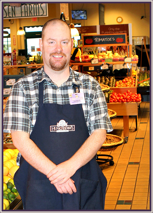Nathan Goldsmith - Nathan has been with Huckleberry's since 2004. During that time he has worked in the produce department. Nathan knows what good, quality produce is. He assures that what you are getting in the produce department is the freshest, tastiest produce around. Nathan works with local farmers and vendors to bring you quality local and organic produce whenever possible. Come and try produce from Nathan's department! They will gladly let you sample it before you buy.