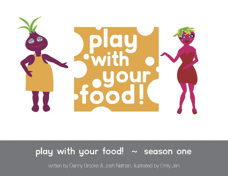 "The Play With Your Food! Kid's ""show bible"". Sixteen episode ideas with character sketches and story breakdowns."