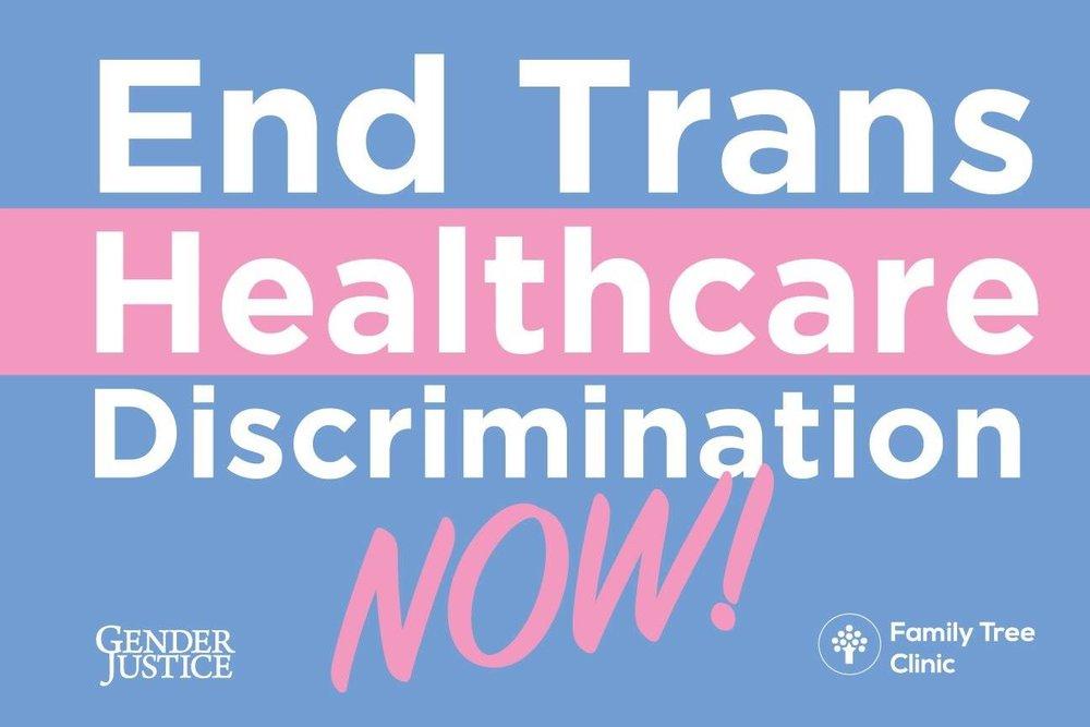 End Trans Healthcare Discrimination NOW.jpg