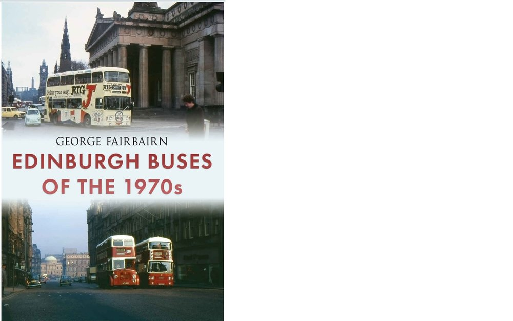 My book of Edinburgh bus photographs - Images of Edinburgh's municipal buses just before and after the formation of Lothian Region Transport.