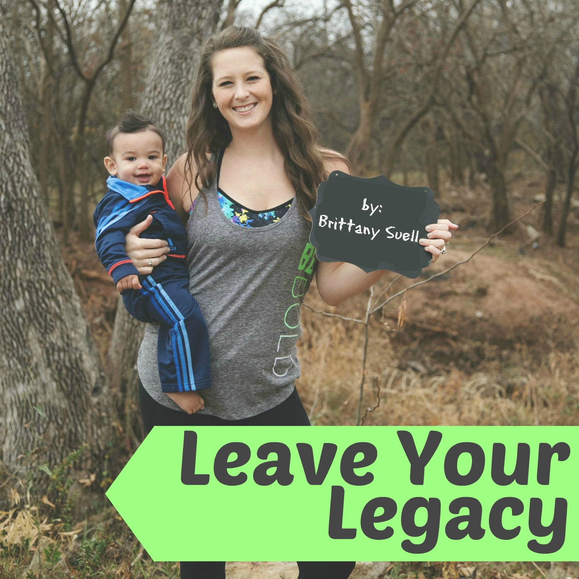 Leave Your Legacy Podcast Intro by www.BrittanySuell.com