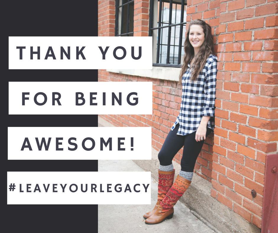 Be You, Be Awesome! #LeaveYourLegacy @brittanysuell