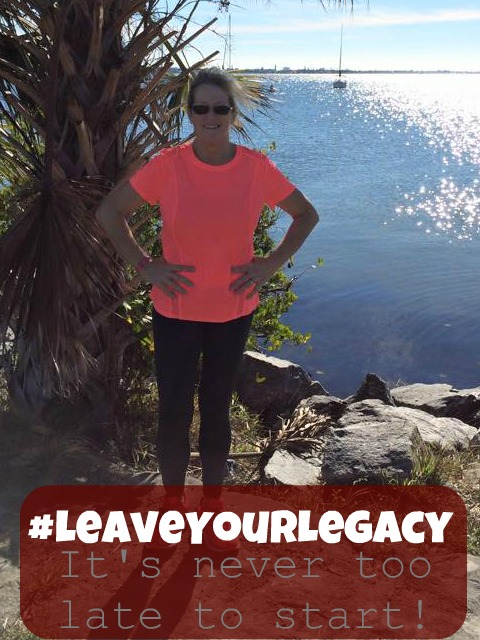 #LeaveYourLegacy It's never too late to start!