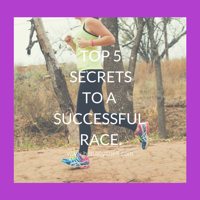 Are you wanting to have your most successful race yet, or maybe you are just getting started...here are @brittanysuell 's TOP 5 SECRETS TO A SUCCESSFUL RACE!