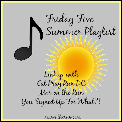 The Top 5 Hits on my summer playlist plus my favorite yoga playlist! #Fridayfive