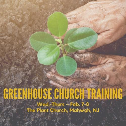GREENHOUSE CHURCH TRAINING.jpg