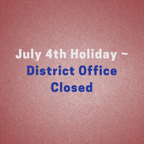 July 4th Holiday - District Office Closed.jpg
