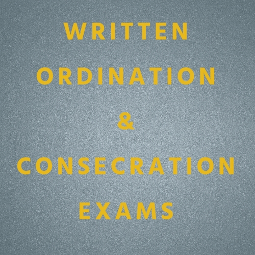 WRITTEN ORDINATION & CONSECRATION EXAMS.jpg