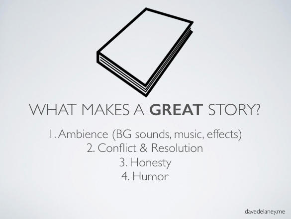 What makes a great story in podcasting?