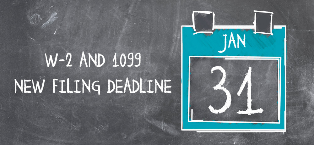 New w-2 and 1099 deadline for 2016 forms is January 31, 2017