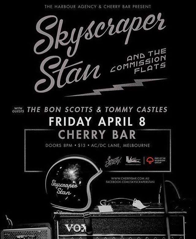 Only a few weeks now until we play Melbourne. At the world famous Cherry Bar. With the Bon Scotts and Tommy Castles.