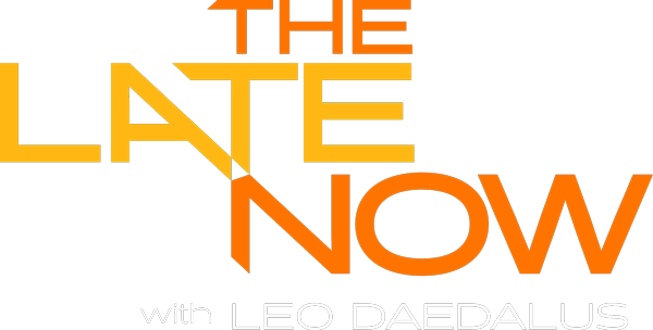 The Late Now