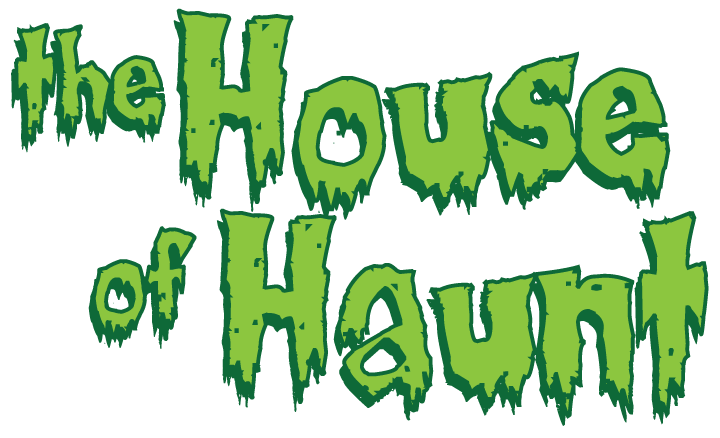The House of Haunt