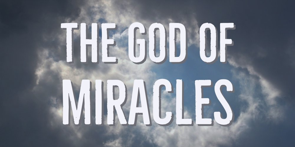 The God of Miracles.jpg
