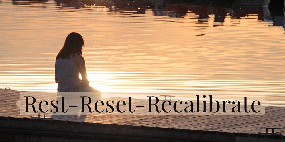Rest Reset Recalibrate.jpg