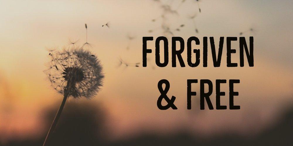 Forgiven & Free.jpg