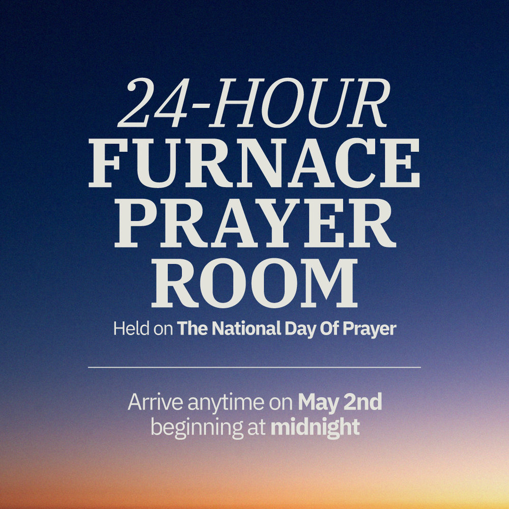 24-Hour Furnace Prayer Room   Square.jpg