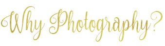 whyphotography.png