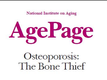 NIH: Osteoporosis: The Bone Thief