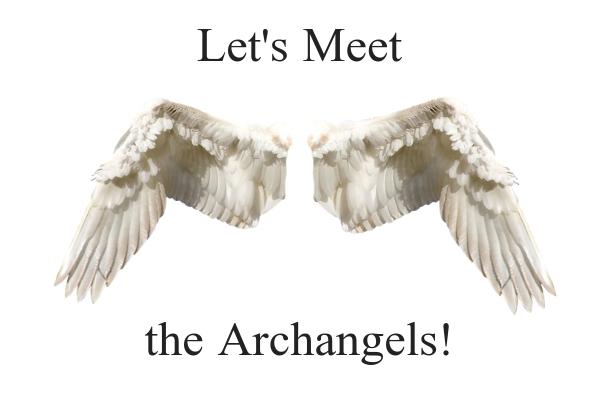 Let's Meet the Archangels.jpg