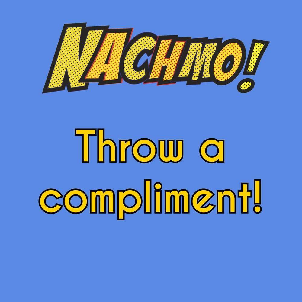 Jan 29: Throw a compliment! - Prompt, Plus, Lens: Look through #NACHMOprompts2018, and comment on someone else's post saying what you like best about it.