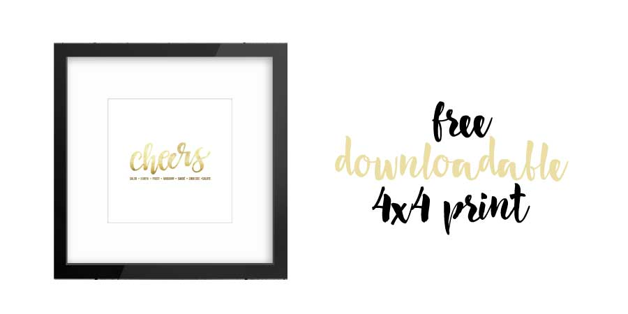 Cheers Free Downloadable Print