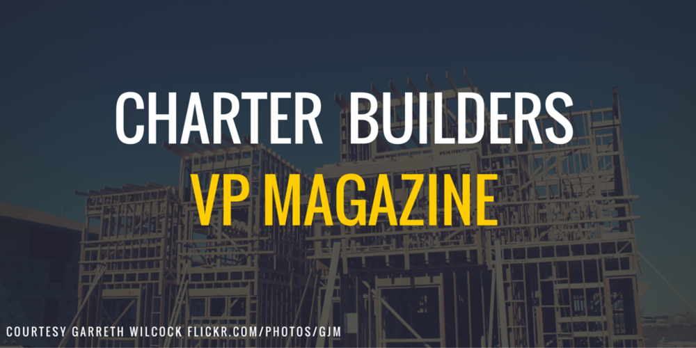 Charter Builders, Roy Harryman, VP Magazine