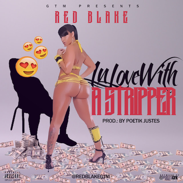 """Louisville, Kentucky rapper and disc jockey Red Blake releases his latest single """"In Love With a Stripper."""" Produced by Poetik Justes. Blake's style and deliverance on a track will make you want to dance or vibe out whether you're in the car, at home or at the club. Stream and download the service pack below: [STREAM & DOWNLOAD HERE] [DOWNLOAD SERVICE PACK HERE]"""
