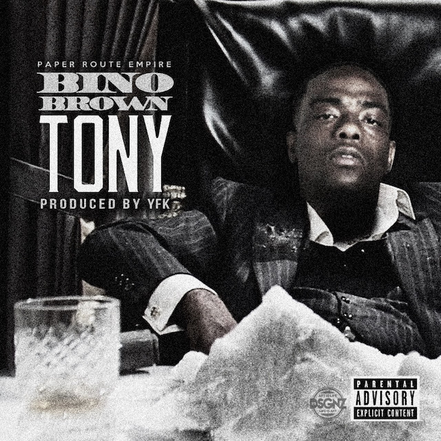 """Paper Route Empire presents the new single from Bino Brown titled """"Tony."""" Produced by YFK. Embed, stream and download the service pack below: [STREAM & DOWNLOAD ON AUDIOMACK HERE] [DOWNLOAD SERVICE PACK HERE] Instagram: BINO_PRE"""
