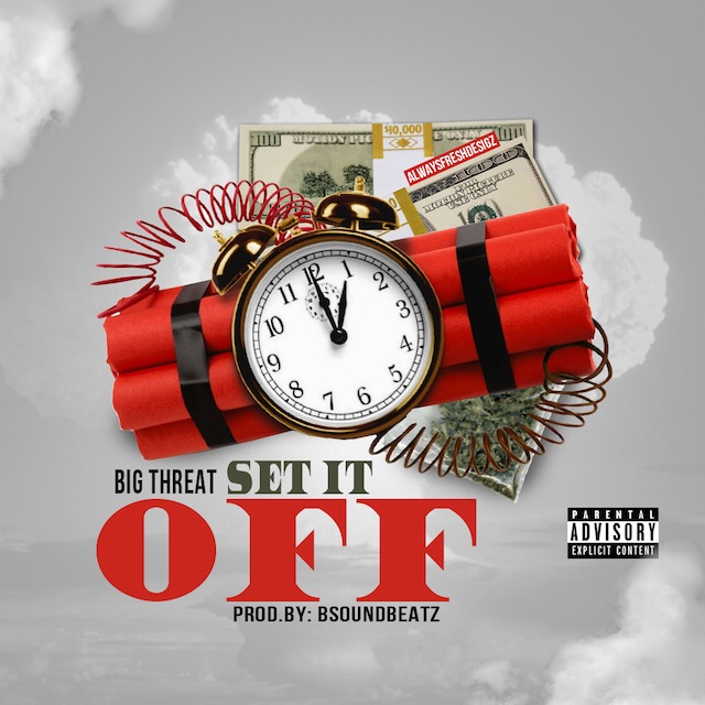 """Birmingham, AL rapperBig Threat sharesthis dirty south banger,""""Set It Off"""", with production courtesy ofBSoundBeatz. Stream onSoundcloudand download the service pack below: [STREAM ON SOUNDCLOUD HERE] [DOWNLOAD DJ SERVICE PACK HERE]"""