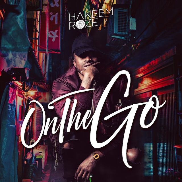 """Toronto-based rapper/R&B singer Hakeem Roze premieres his newest single """"On the Go."""" Incorporating both his Nigerian and American influences, Roze has infused a distinct style to his music, blending R&B singing and trap styles which is popular in the current urban scene. [STREAM ON SOUNDCLOUD HERE] [DOWNLOAD SERVICE PACK HERE]"""