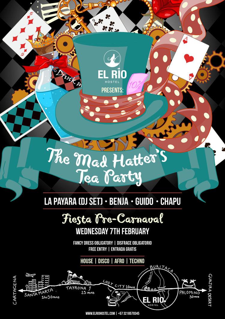 El Rio Hostel - The Mad Hatter\'s Tea Party