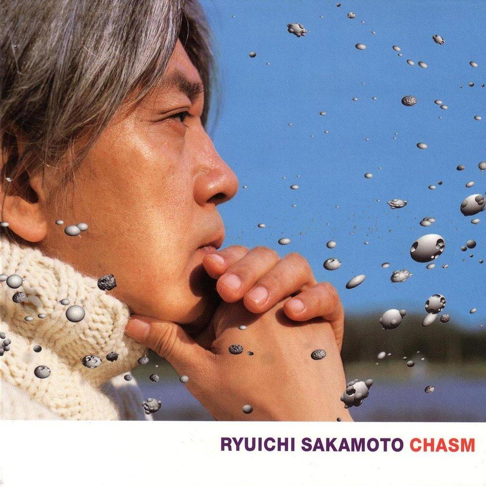 Ryuichi Sakamoto Chasm