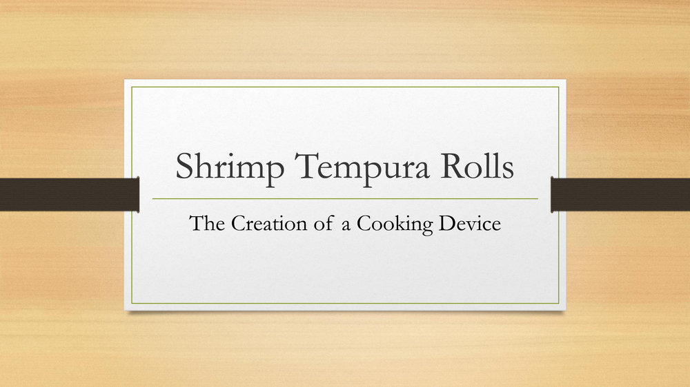 Shrimp Tempura Roll Cooking Device