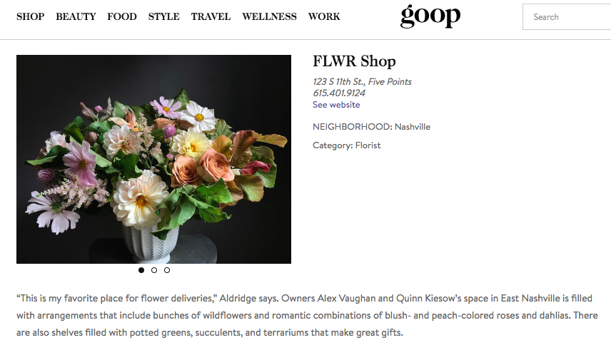 Goop features FLWR Shop in their Nashville Guide and Lily Aldridge calls FLWR her favorite flower shop.